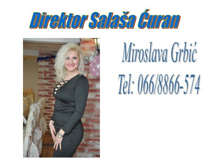 MIROSLAVA